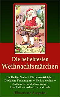 Die beliebtesten Weihnachtsmärchen: Die Heilige Nacht + Die Schneekönigin + Der kleine Tannenbaum + Weihnachtslied + Nußknacker und Mausekönig + Das Weihnachtsland ... Weihnachtsgast + Die Sternthaler und mehr