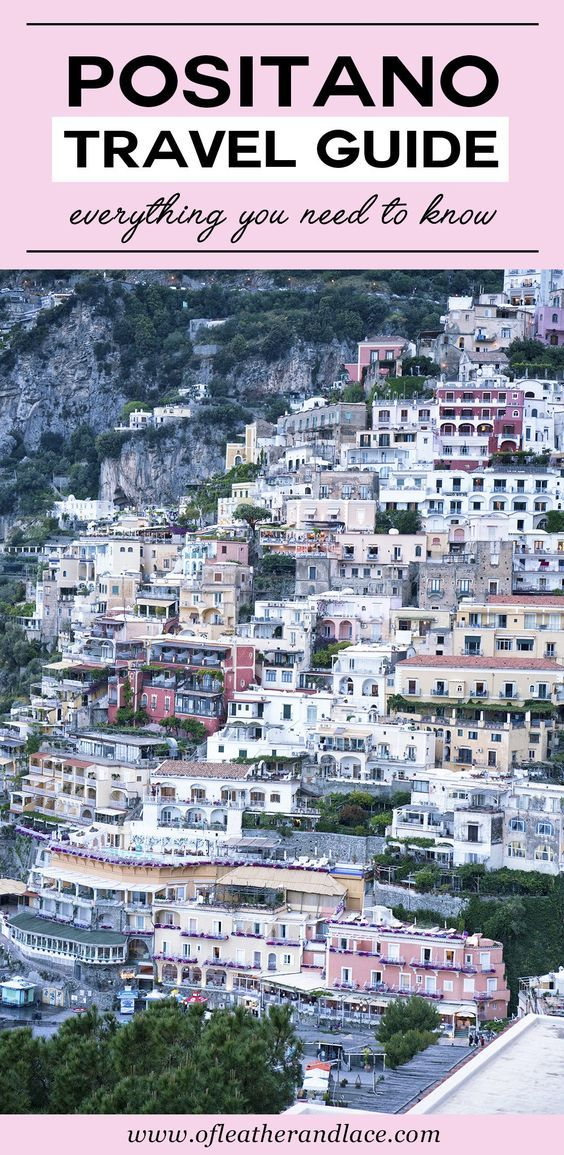 The Essential Positano Travel Guide - Everything You Need To Know