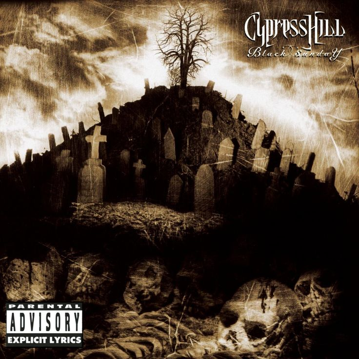 BLACK SUNDAY ~ CYPRESS HILL
