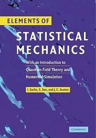 Elements Of Statistical Mechanics: With An Introduction To Quantum Field Theory And Numerical Simulation  Paper Back