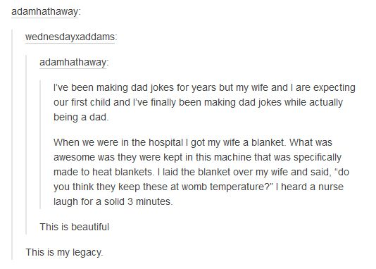 19 Hilarious Tumblr Posts That Prove Dads Are Precious