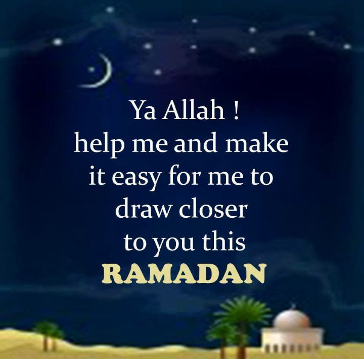 Ya Allah! Please help me and make it easy for me to draw closer to you this Ramadhan (and everyday too).  Ameen...