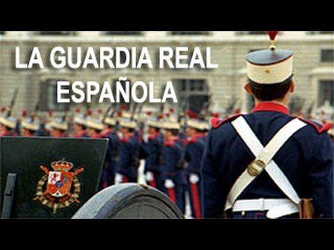La Guardia Real Española: Al Servicio de la Corona
