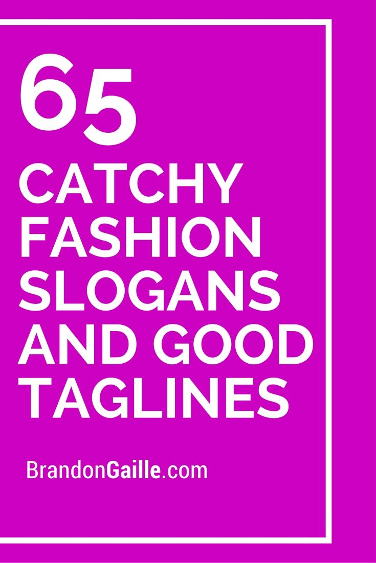 150 Catchy Fashion Slogans And Good Taglines Fashion