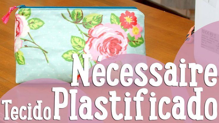 Nécessaire com Tecido Plastificado - Costura Comigo