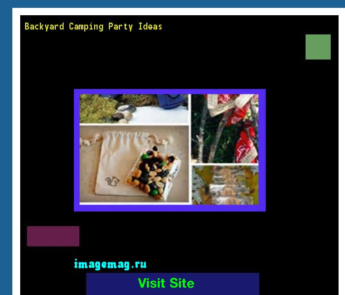 Backyard Camping Party Ideas 163238 - The Best Image Search