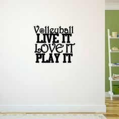 Volleyball Wall Decal Volleyball Live It Love It Play It