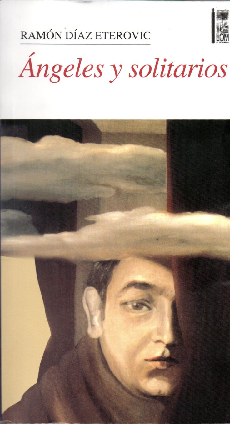 Ángeles y Solitarios (1995). 4ª - Saga del detective Heredia. Ramón Díaz Eterovic