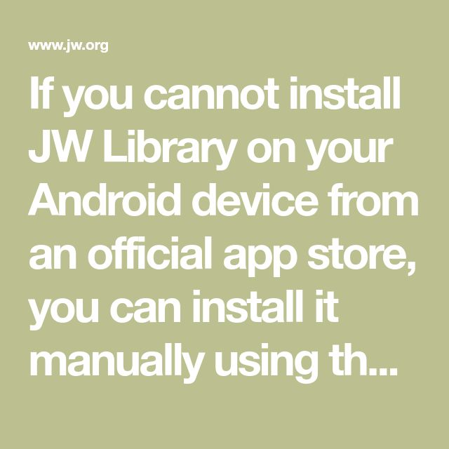 Manually Install JW Library—Android Jw library, Library
