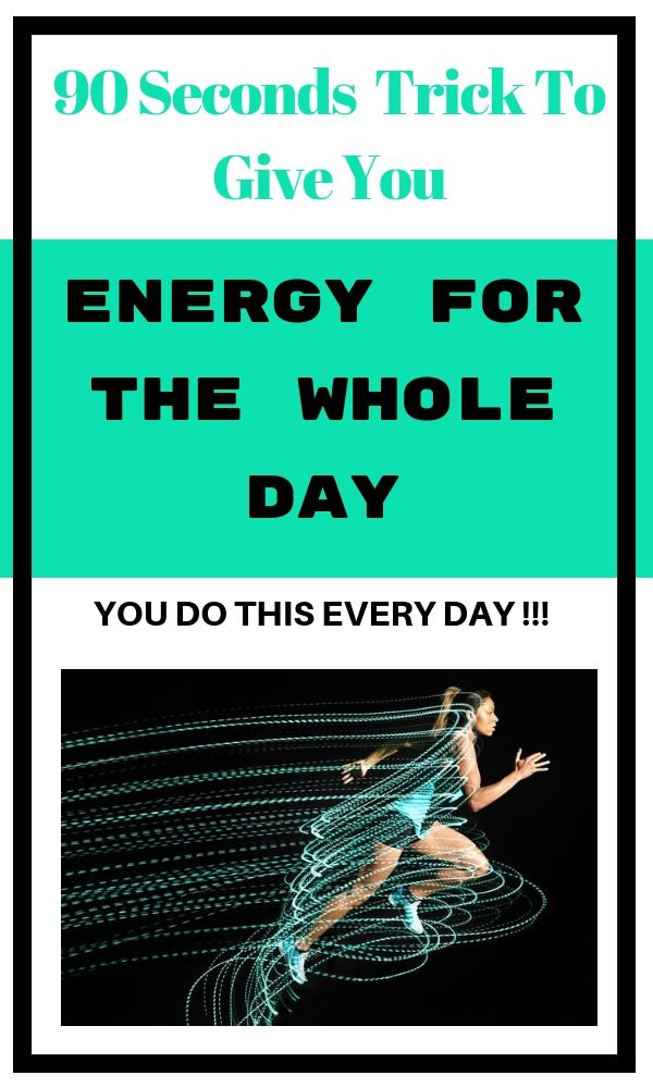 #energy #feeling #energized #trick #90 #seconds #whole #day #feeling #good #heal... 1