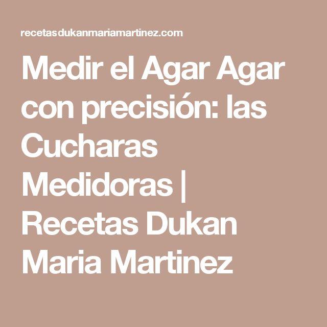Medir el Agar Agar con precisión: las Cucharas Medidoras   Recetas Dukan Maria Martinez