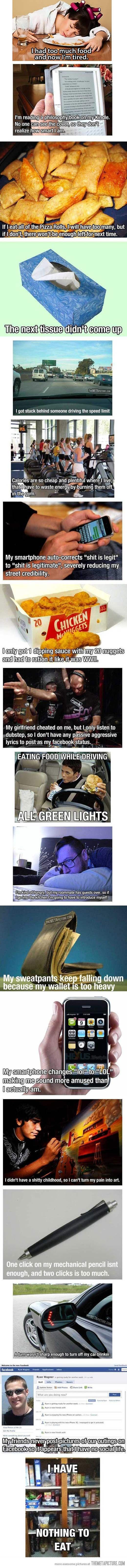 First World Problems  These Are Pretty Accurate