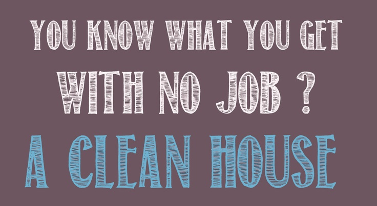 38 Best Images About Cleaning Quotes On Pinterest