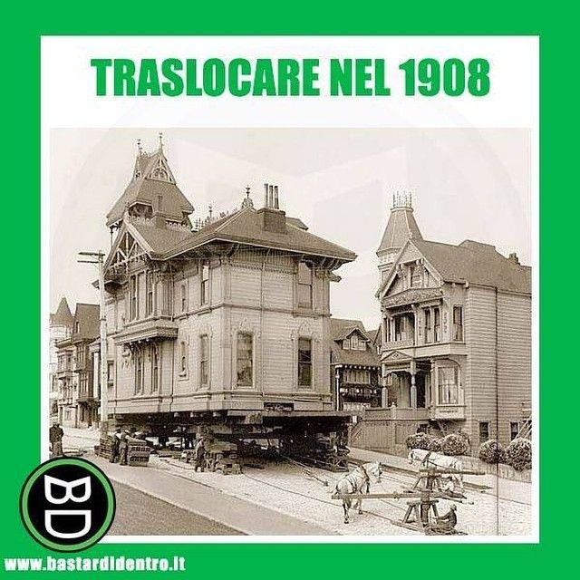 Traslocare nel 1908... #bastardidentro #trasloco #casa #ipnoticamentebastardidentro www.bastardidentro.it
