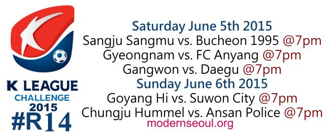 K League Classic 2015 Round 15 and K League Challenge Round 14 – Previews / Predictions (June 6th – 7th)   Modern Seoul