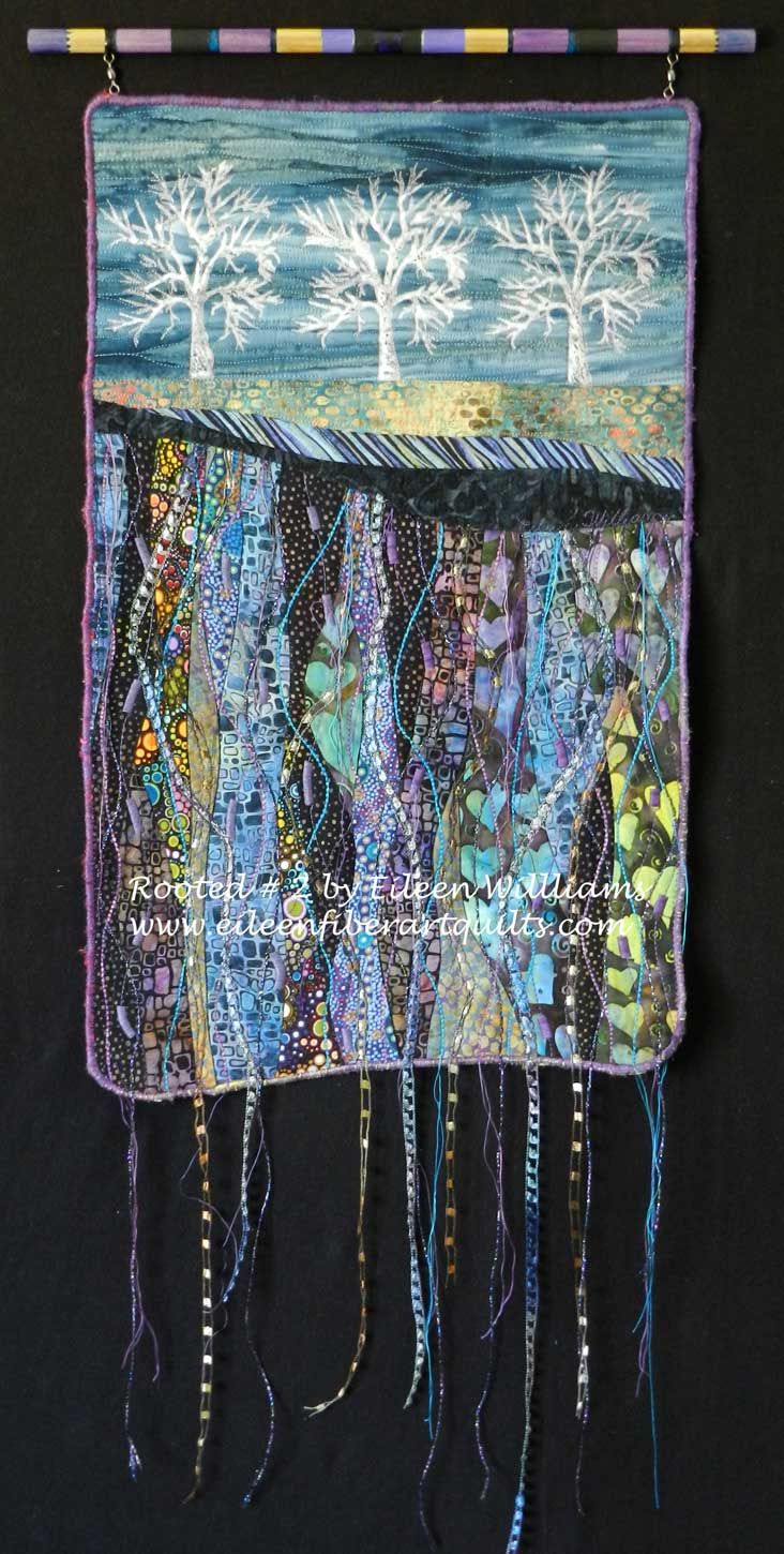 "Fiber Art Quilts-Landscape - by Eileen Williams, ""Rooted 2 "" 19 x 12 inches Sold"
