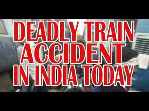 Indian Breaking News: Deadly Train Accident In India Today