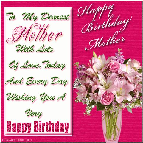 Happy Birthday Quotes For Mom | Birthday Wishes for Mother Pictures, Comments for Orkut, Myspace