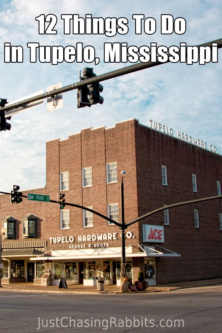 12 Things To Do In Tupelo, Mississippi | The Best Travel ...