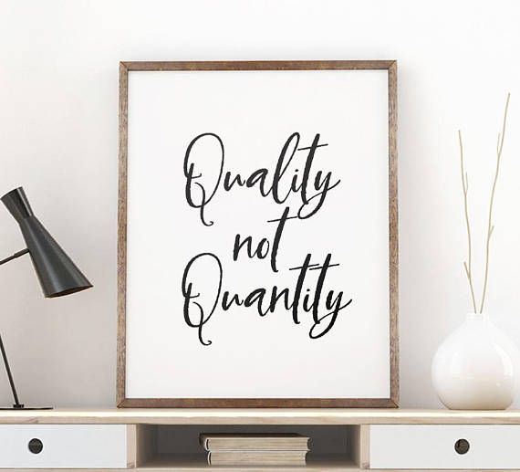 Printable Art Quality Not Quantity Inspirational Quote Calligraphy Brush Ty Wall Prints Quotes Inspirational Quotes Wall Art Printable Wall Art Living Room
