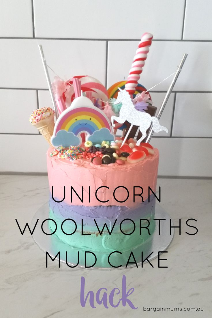 This Unicorn Woolworths mud cake hack is a quick and budget friendly way to make a birthday cake, without having to actually bake anything.