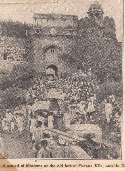 "Photograph from the Manchester Guardian, 27 September 1947, ""A crowd of Moslems at the old fort of Purana Kila outside Delhi."" The Purana Qila (Old Fort) area had been converted into a vast camp for Muslim refugees waiting to be transported to Pakistan."