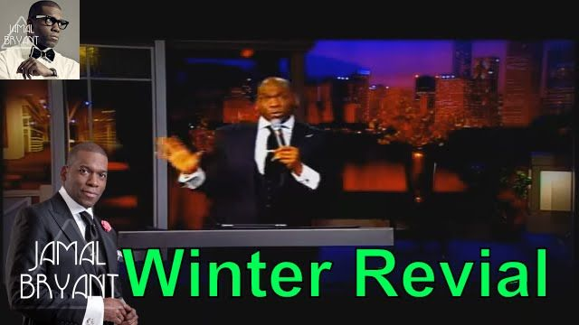 Bishop Jamal Bryant New Sermons 2016 - Winter Revival Dr Jamal Bryant 2016