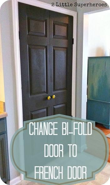 DIY:  How to replace those hateful bi-fold doors with French doors - excellent tutorial! Easy update that takes less than 2 1/2 hours!