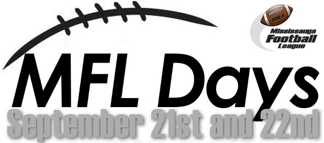 1 field, 2 days, 9 games! MFL Days are this weekend Sept. 21/22 at Courtney Park Athletic Field (Mavis/401). $5 admission (players and kids under 5 are free). BBQ, Team photos... and lots and lots of FOOTBALL!