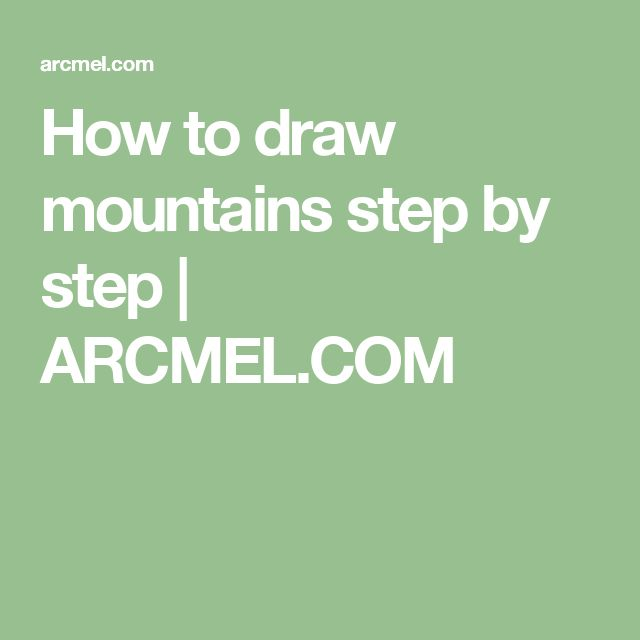 how to draw a mountain range step by step