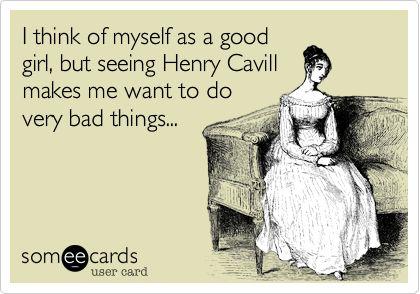 http://www.facebook.com/HenryCavillFans: There Lol, Good Girls