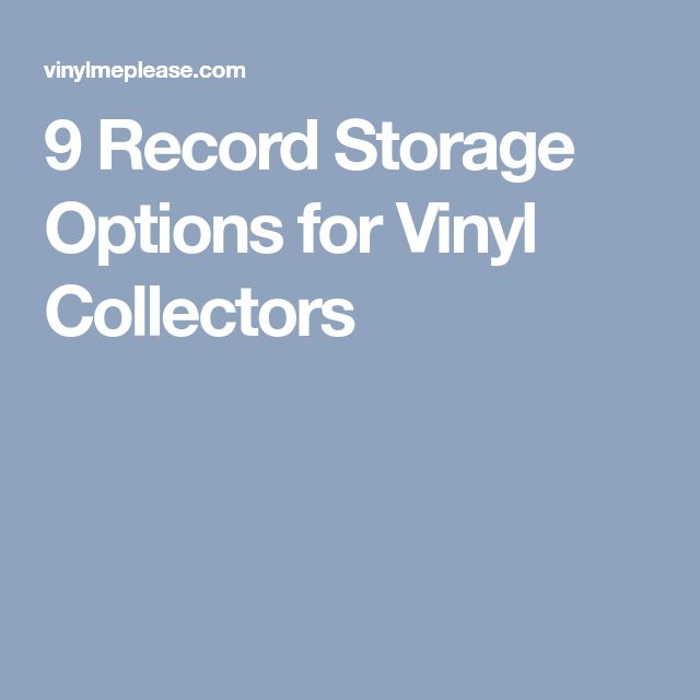 9 Record Storage Options for Vinyl Collectors