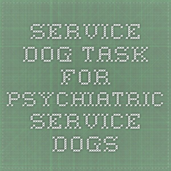 Service Dog Task for Psychiatric Service Dogs ~ International Association of Assistance Dog Partners