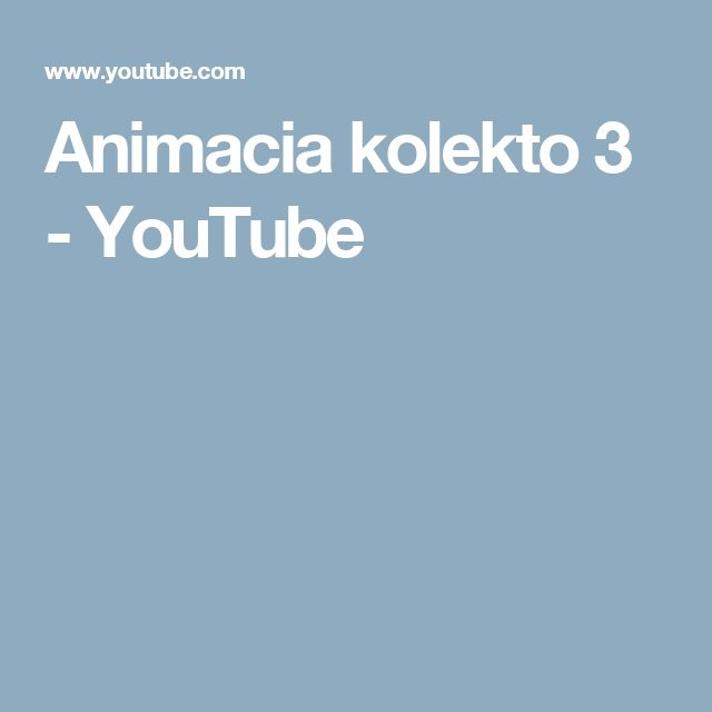 Animacia kolekto 3 - YouTube