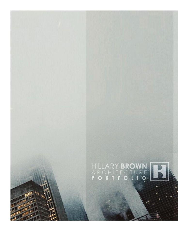#ClippedOnIssuu from Hillary Brown | Undergraduate Architecture Portfolio