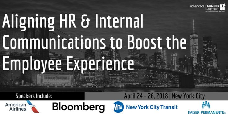 Register by March 9th to save $400 with Early Bird pricing! Aligning HR & Internal Communications to Boost the Employee Experience April 24-26, 2018 | New York City Pre-Conference Workshop Day: Tuesday, April 24  Main Two Day Conference: Wednesday, April 25 - Thursday, April 26 Choose to attend all three days, April 24-26 or the 2-day general session only, April 25-26 or your choice of one day only. Click here for full description of this event and agenda Meeting Sessions & Sleeping R...