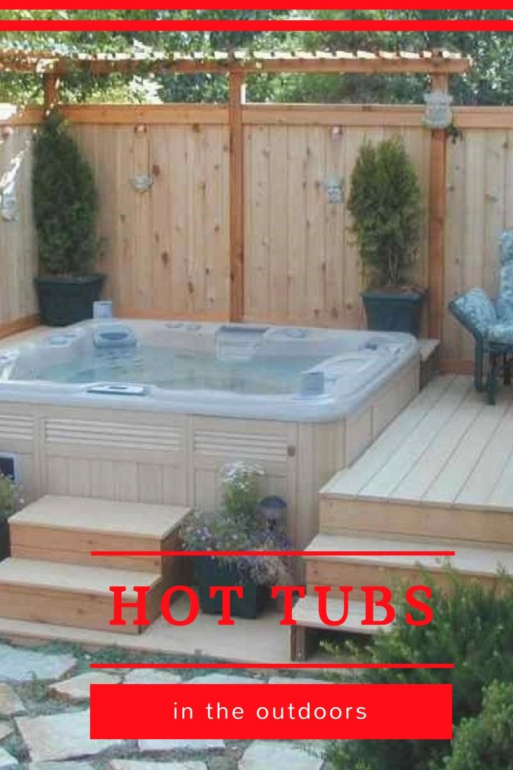 Hot Tub Landscaping Ideas For Your Backyard