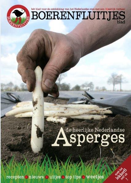Boerenfluitjesblad Hét blad voor de ontdekking van het Nederlandse eten met een (h)eerlijk verhaal
