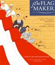 Making the Star-Spangled Banner: Look here for activities connected to the book The Flag Maker and the real-life Mary Pickersgill, the woman who sewed it all together.
