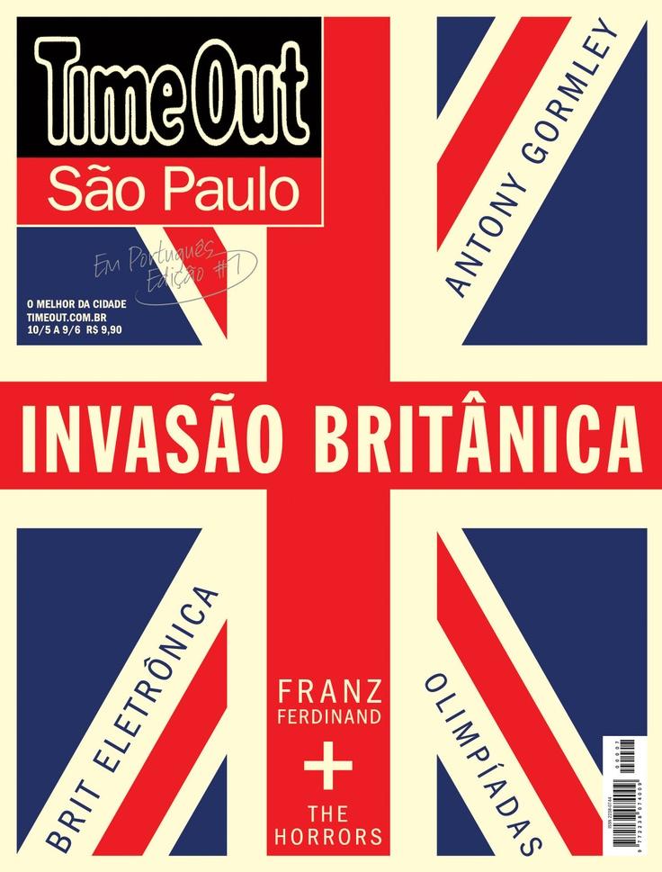 No. 7 - Maio 2012 - Invasão Britânica  #cover #design #timeoutsp #saopaulo #brasil #magazine #fun #capa #revista  #entretenimento #londres #cultura