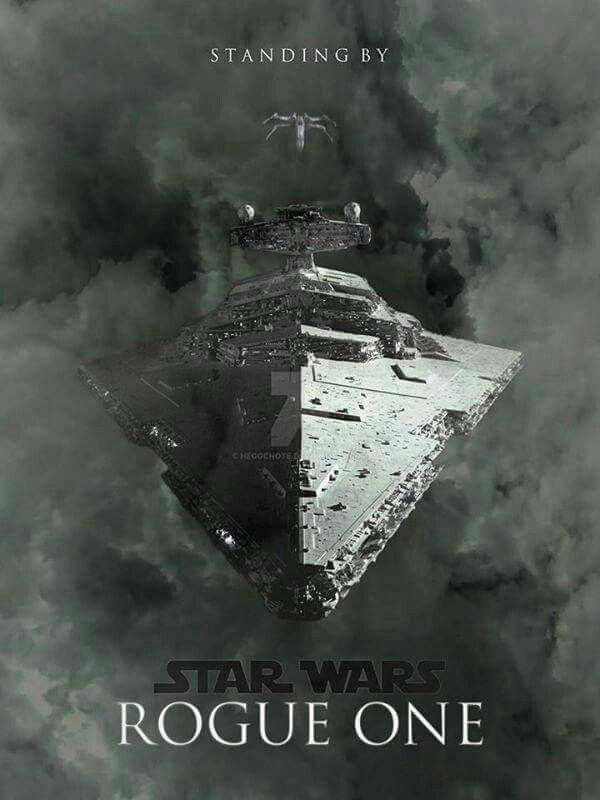 Rogue One Standing By Starwars Poster Star Wars Pinterest