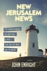 Book Spotlight: New Jerusalem News, by John Enright | JAQUO Lifestyle Magazine