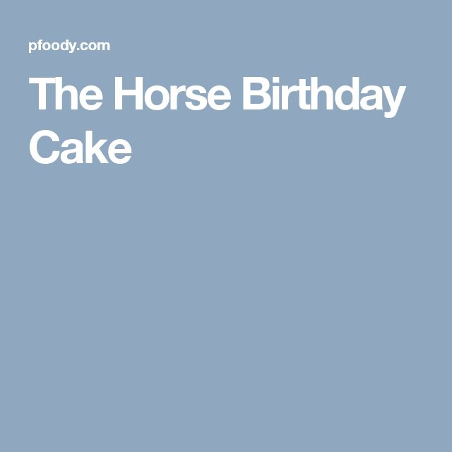 The Horse Birthday Cake