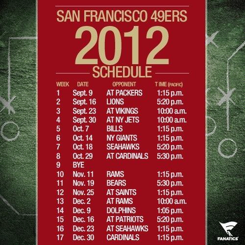 49'ers 2012 Schedule!!!