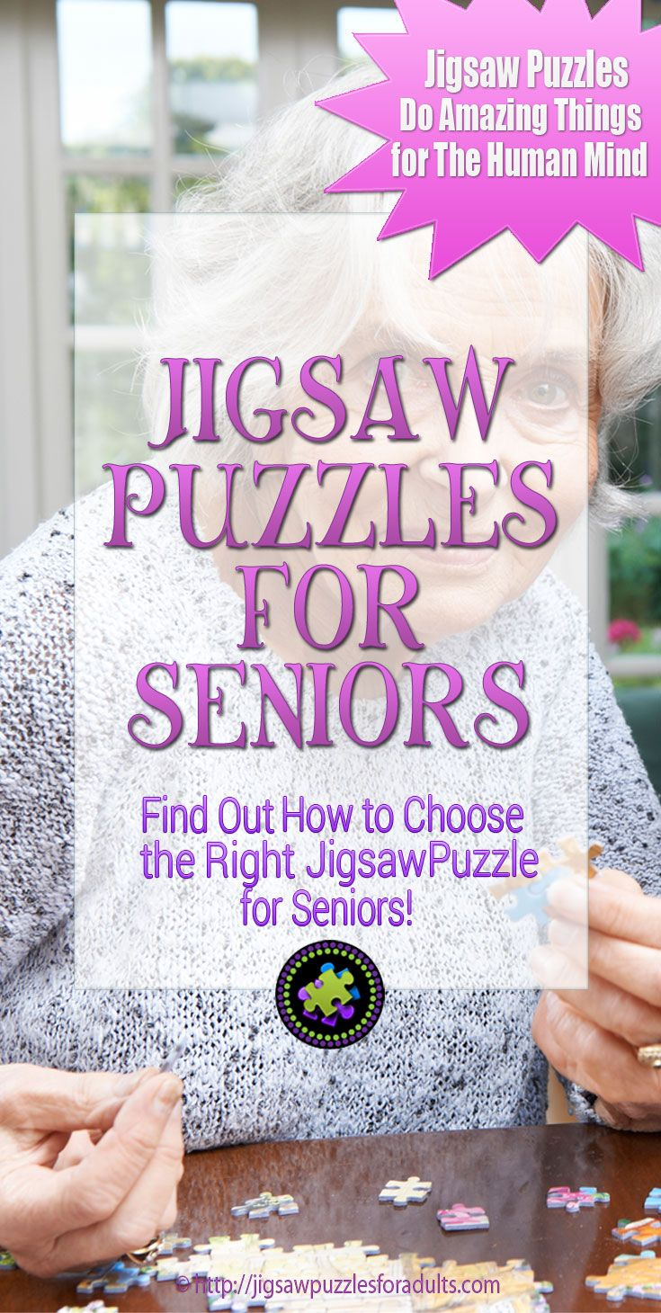 You'll find plenty of Jigsaw Puzzles for Seniors with different activity levels from our selection of large piece jigsaw puzzles for older adults that are easier to hold.If you are looking for Jigsaw Puzzles for Seniors with Mild Cognitive Impairment, Dementia or Alzheimers there is a good selection of puzzles with as little as 12 pieces to 500 large format pieces.
