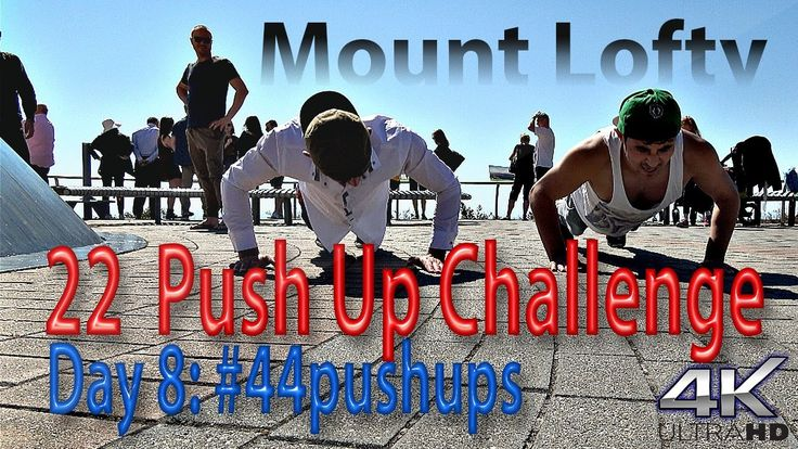 Day 8 | #44pushups for #22KILL | Up Mount LOFTY | VLOG #0021