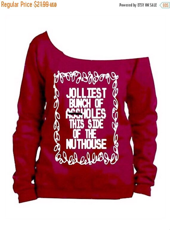 15% off till 11/12 only Ugly christmas sweater / jolliest bunch this side of the nuthouse / funny christmas sweater by FierceClothing1 on Etsy https://www.etsy.com/listing/224232351/15-off-till-1112-only-ugly-christmas