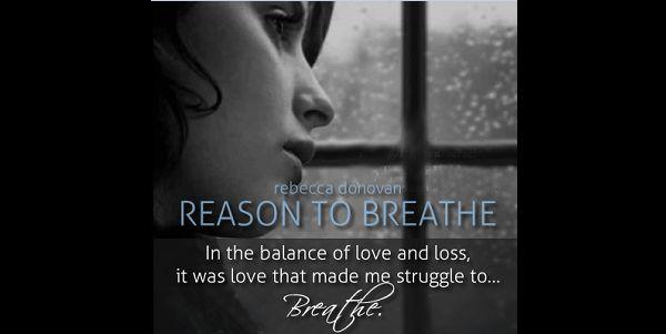 Book Review ~ Reason to Breathe by Rebecca Donovan