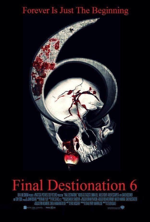 Final Destination 6 Final Destination Movies Creepy Movies Horror Movie Posters