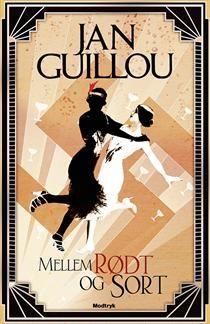Mellem rødt og sort af Jan Guillou (Bog) - køb hos SAXO.com